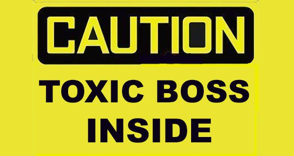 Toxic bosses a career-builder's worst nightmare