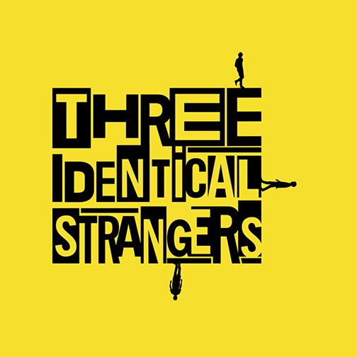 "PDAC's Reel Event features emotional thriller with ""Three Identical Strangers"""