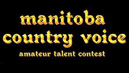 Manitoba Country Voice competition Saturday