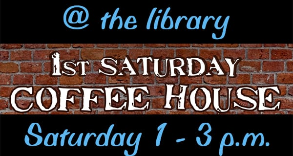 Acoustic Coffee House at the library on Saturday